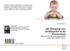 Capa do livro de Der Übergang vom Kindergarten in die Primarschule