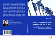 Ist die EU ein kohärenter außenpolitischer Akteur? kitap kapağı