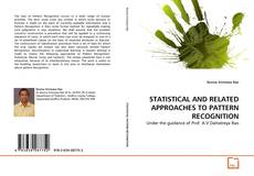 Bookcover of STATISTICAL AND RELATED APPROACHES TO PATTERN RECOGNITION