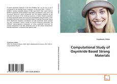 Обложка Computational Study of Oxynitride Based Strong Materials