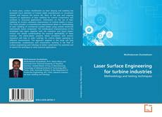 Couverture de Laser Surface Engineering for turbine industries