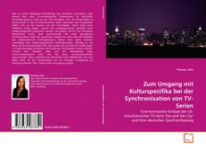 Borítókép a  Zum Umgang mit Kulturspezifika bei der Synchronisation von TV-Serien - hoz