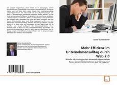 Couverture de Mehr Effizienz im Unternehmensalltag durch Web 2.0