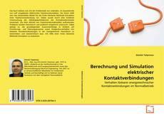 Couverture de Berechnung und Simulation elektrischer Kontaktverbindungen