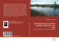 Buchcover von Die Beziehungen zwischen der BRD und Polen nach 1945