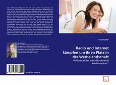 Bookcover of Radio und Internet kämpfen um ihren Platz in der Werbelandschaft