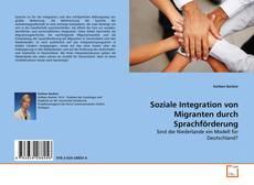 Borítókép a  Soziale Integration von Migranten durch Sprachförderung - hoz