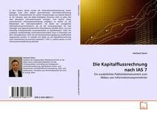 Bookcover of Die Kapitalflussrechnung nach IAS 7