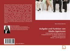 Обложка Aufgabe und Funktion von Media Agenturen