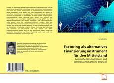 Buchcover von Factoring als alternatives Finanzierungsinstrument für den Mittelstand