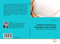 Couverture de Hospital Autonomy in Rajasthan State of India