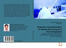Bookcover of Molecular Characterization of Salmonella Paratyphi A from Bangladesh