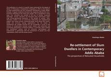 Bookcover of Re-settlement of Slum Dwellers in Contemporary Addis Ababa