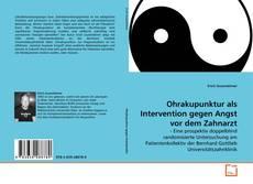 Buchcover von Ohrakupunktur als Intervention gegen Angst vor dem Zahnarzt