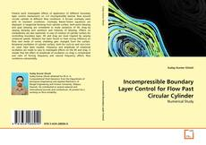 Bookcover of Incompressible Boundary Layer Control for Flow Past Circular Cylinder