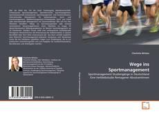 Bookcover of Wege ins Sportmanagement