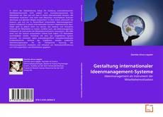 Bookcover of Gestaltung internationaler Ideenmanagement-Systeme