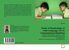 Study of Morphology of Urdu Language, for its Computational Modeling kitap kapağı