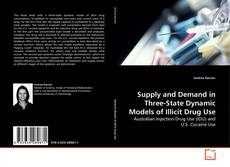 Supply and Demand in Three-State Dynamic Models of Illicit Drug Use kitap kapağı