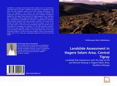 Copertina di Landslide Assessment in Hagere Selam Area, Central Tigray