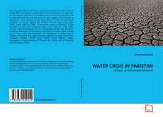 Bookcover of WATER CRISIS IN PAKISTAN
