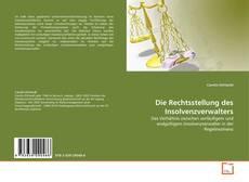 Bookcover of Die Rechtsstellung des Insolvenzverwalters