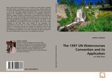 Capa do livro de The 1997 UN Watercourses Convention and its Application