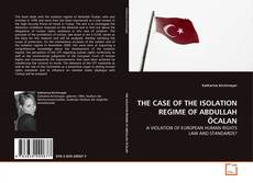 Capa do livro de THE CASE OF THE ISOLATION REGIME OF ABDULLAH ÖCALAN