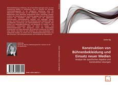 Portada del libro de Konstruktion von Bühnenbekleidung und Einsatz neuer Medien