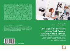 Buchcover von Coverage of BT Literature among WoS, Scopus, PubMed, Google Scholar.