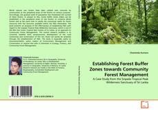Bookcover of Establishing Forest Buffer Zones towards Community Forest Management