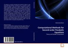 Couverture de Computational Methods for Second-order Parabolic Equations