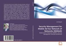 Bookcover of Security Management for Mobile Ad hoc Network of Networks (MANoN)