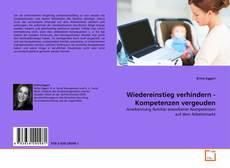 Buchcover von Wiedereinstieg verhindern - Kompetenzen vergeuden