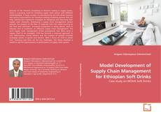 Bookcover of Model Development of Supply Chain Management for Ethiopian Soft Drinks