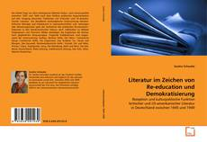 Buchcover von Literatur im Zeichen von Re-education und Demokratisierung