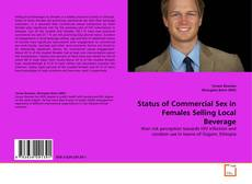 Bookcover of Status of Commercial Sex in Females Selling Local Beverage