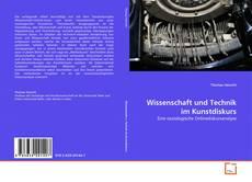 Buchcover von Wissenschaft und Technik im Kunstdiskurs