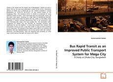 Portada del libro de Bus Rapid Transit as an Improved Public Transport System for Mega City