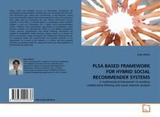 Обложка PLSA BASED FRAMEWORK FOR HYBRID SOCIAL RECOMMENDER SYSTEMS