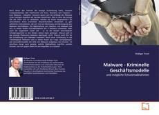 Malware - Kriminelle Geschäftsmodelle kitap kapağı