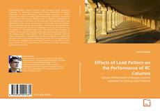 Copertina di Effects of Load Pattern on the Performance of RC Columns
