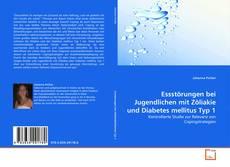Portada del libro de Essstörungen bei Jugendlichen mit Zöliakie und Diabetes mellitus Typ 1