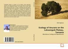Bookcover of Ecology of Anurans on the Lukwangule Plateau, Tanzania