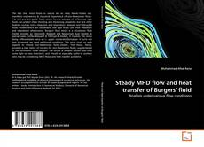 Обложка Steady MHD flow and heat transfer of Burgers' fluid