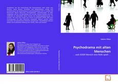 Portada del libro de Psychodrama mit alten Menschen