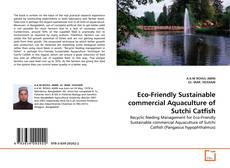 Обложка Eco-Friendly Sustainable commercial Aquaculture of Sutchi Catfish