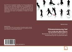 Buchcover von Fitnessmessung bei Grundschulkindern
