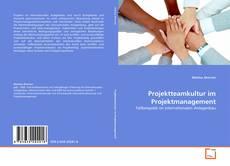 Copertina di Projektteamkultur im Projektmanagement