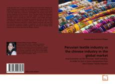 Couverture de Peruvian textile industry vs the chinese industry in the global market